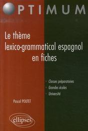 Le thème lexico-grammatical espagnol en fiches - Intérieur - Format classique
