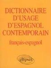 Dictionnaire D'Usage D'Espagnol Contemporain Francais-Espagnol - Couverture - Format classique