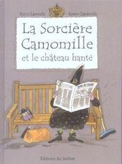 La Sorciere Camomille Et Le Chateau Hante - Intérieur - Format classique