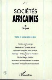 Revue Societes Africaines Et Diaspora N.11 Traite Et Esclavages Negres - Couverture - Format classique