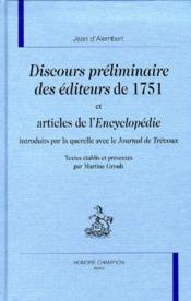 Discours préliminaires des éditeurs de 1751 et articles de l'Encyclopédie introduits par la querelle avec le Journal de Trévoux - Couverture - Format classique