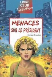 Menaces Sur Le President - Couverture - Format classique