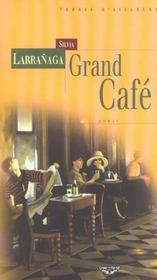Grand Cafe - Intérieur - Format classique