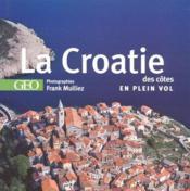 La croatie ; des côtes en plein vol - Couverture - Format classique