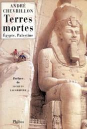 Terres Mortes Egypte Palestine - Couverture - Format classique