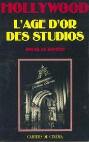 Hollywood L Age D Or Des Studios - Intérieur - Format classique