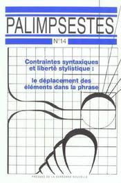 Contraintes syntaxiques et liberte stylistique : le deplacement des elements dans la phrase - Intérieur - Format classique