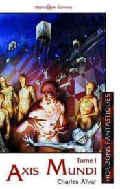 Axis Mundi 1 - Couverture - Format classique