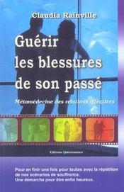 Guerir Les Blessures De Son Passe - Intérieur - Format classique