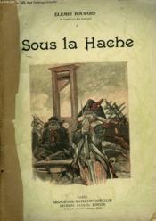 Sous La Hache. Collection Modern Bibliotheque. - Couverture - Format classique