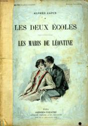 Les Deux Ecoles Suivi De Les Maris De Leontine. - Couverture - Format classique