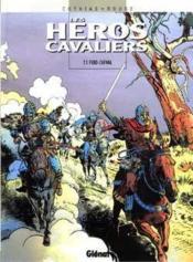 Les Heros Cavaliers - Tome 03 - Couverture - Format classique