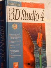 3 D Studio 4 + Cd Rom - Intérieur - Format classique