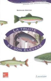 La Truite Et Son Elevage (Collection Aquaculture Pisciculture) - Couverture - Format classique
