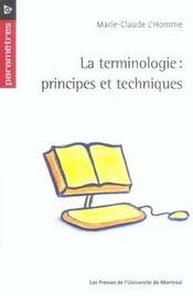 La terminologie ; principes et techniques - Intérieur - Format classique