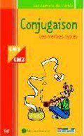 Conjugaison CM1/CM2 ; les verbes types - Intérieur - Format classique