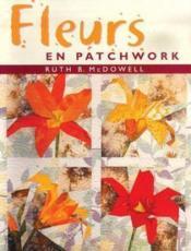 Fleurs En Patchwork - Couverture - Format classique