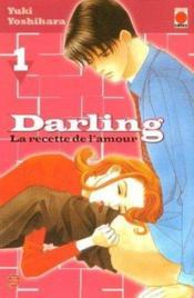 Darling, la recette de l'amour t.1 - Couverture - Format classique