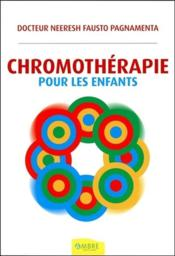Chromothérapie pour les enfants - Couverture - Format classique