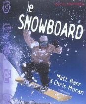 Le snowboard - Intérieur - Format classique