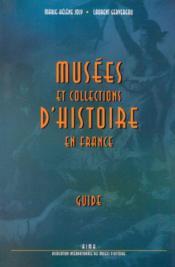 Musees et collections d'histoire de france - Couverture - Format classique