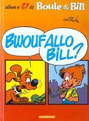 Boule et Bill t.27 ; bwoufallo Bill - Intérieur - Format classique