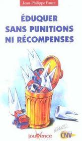 Eduquer Sans Punitions Ni Recompenses N.110 - Intérieur - Format classique