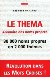 Le Thema ; Annuaire Des Noms Propres Pour Cruciverbistes - Intérieur - Format classique