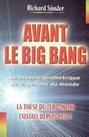 Avant Le Big Bang - La These Du Zero-Infini - Intérieur - Format classique