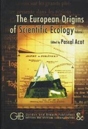 The European Origins Of Scientific Ecology T.1 A T.2 - Couverture - Format classique
