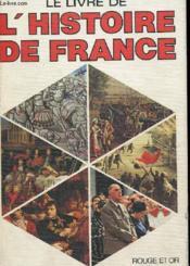 Le Livre De L'Histoire De France - Couverture - Format classique