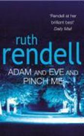 Vente livre :  Adam and Eve and Pinch Me  - Ruth Rendell