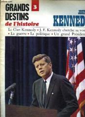 Grands Destins De L'Histoire - N°3 - John F. Kennedy - Couverture - Format classique