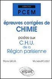 Epreuves Corrigees De Chimie Posees Aux Chu De La Region Parisienne - Intérieur - Format classique