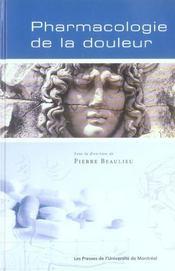Pharmacologie de la douleur - Intérieur - Format classique