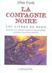 La compagnie noire ; les livres du nord t.1 - Intérieur - Format classique