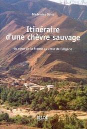 Itineraire d'une chevre sauvage - Couverture - Format classique