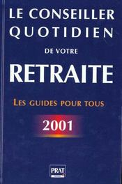 Conseiller Quotidien De Votre Retraite 2001 - Intérieur - Format classique