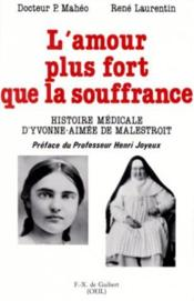 L'Amour Plus Fort Que La Souffrance - Couverture - Format classique