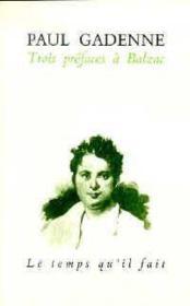 Trois Prefaces A Balzac - Couverture - Format classique