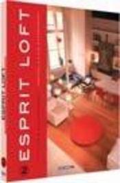 Esprit loft t.2 - Intérieur - Format classique