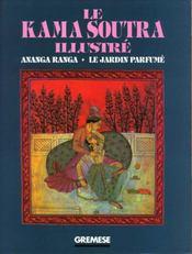 Le kama soutra illustre. ananga ranga le jardin parfume - Intérieur - Format classique