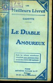 Le Diable Amoureux Suivi De L'Honneur Perdu Et Recouvre. Collection : Les Meilleurs Livres N° 87. - Couverture - Format classique