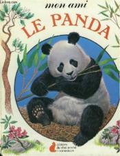Mon Ami Le Panda. Editions Du Chat Perche. - Couverture - Format classique