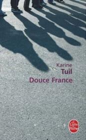 Douce France  - Karine Tuil