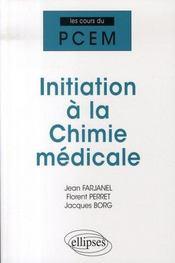 Initiation à la chimie médicale - Intérieur - Format classique