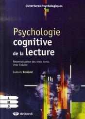 Psychologie cognitive de la lecture ; processus, reconnaissance, mots écrits - Intérieur - Format classique