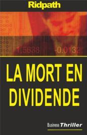 La mort en dividende - Couverture - Format classique