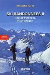 Ski Randonnees Ii Hautes-Pyrenees, Haut-Aragon - Couverture - Format classique