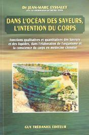 Dans L'Ocean Des Saveurs L'Intention Du Corps - Intérieur - Format classique